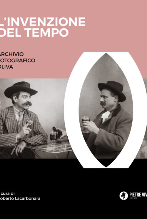 L'invenzione del tempo. Archivio fotografico Oliva